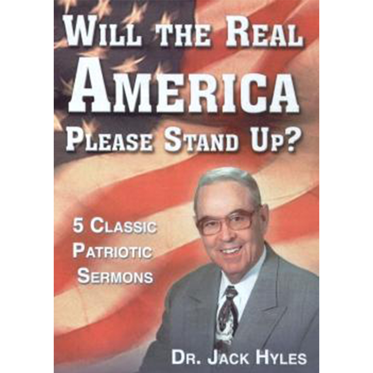Will the Real America Please Stand Up? - Dr. Jack Hyles