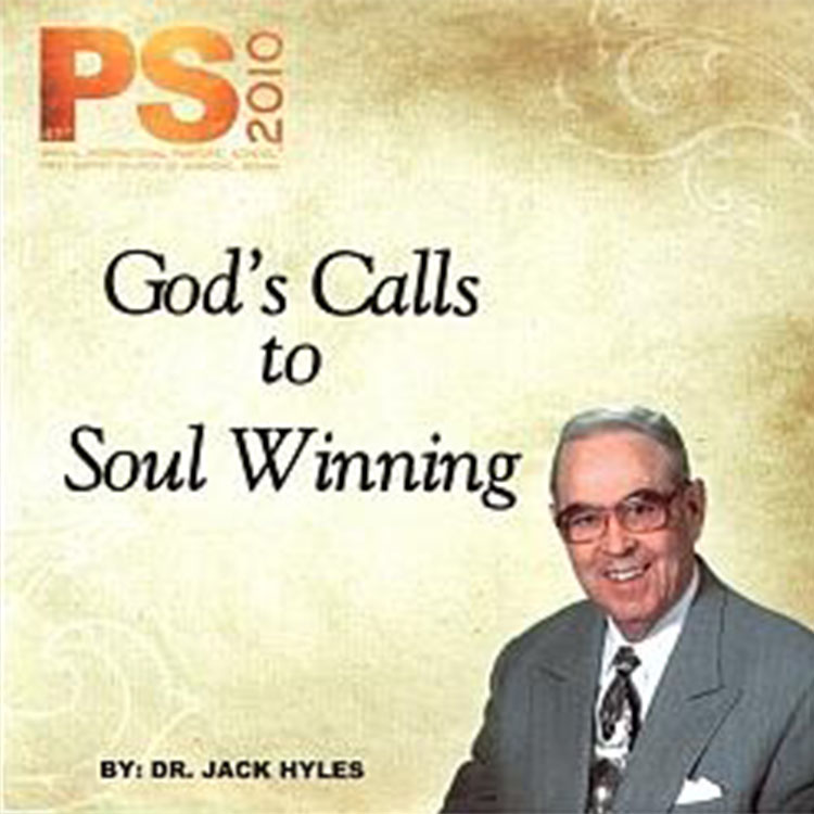 God's Calls to Soul Winning - Dr. Jack Hyles