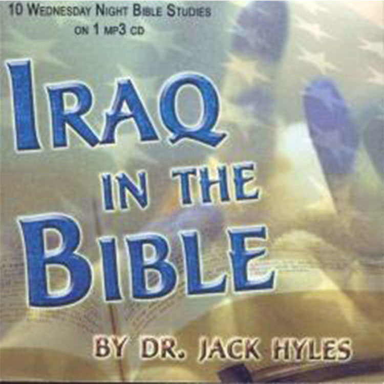 Iraq in the Bible - Dr. Jack Hyles