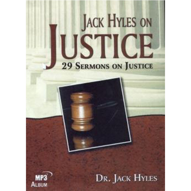 Jack Hyles on Justice - MP3 Disc