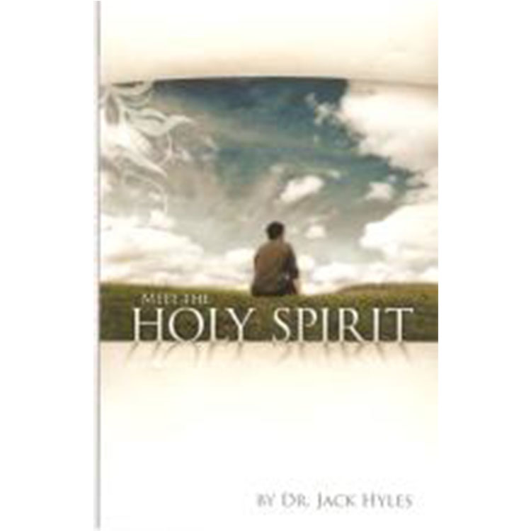 Meet the Holy Spirit - Dr. Jack Hyles