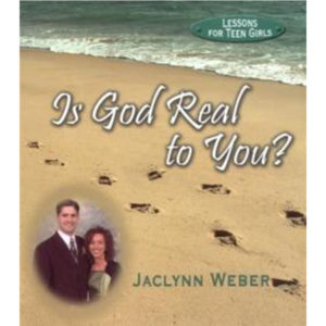 Is God Real to You? - Jaclynn Weber