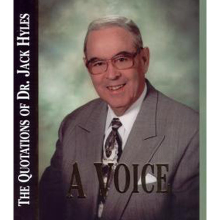 A Voice and A Vessel - Dr. Jack Hyles